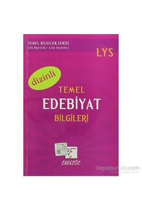 Karekök LYS Temel Edebiyat Bilgileri (Dizinli) - Ebru Çaloğlu