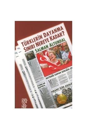 Türklerin Dayanma Sınırı Nereye Kadar?