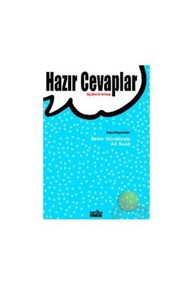 HAZIR CEVAPLAR - 3