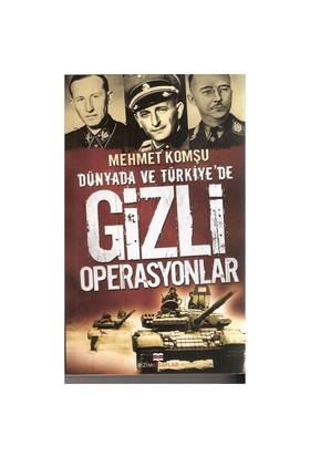 Dünya'da ve Türkiye'de Gizli Operasyonlar