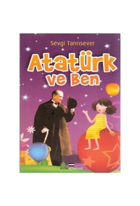 Atatürk ve Ben - Sevgi Tanrısever