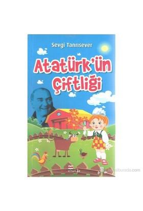 Atatürk'Ün Çiftliği-Sevgi Tanrısever