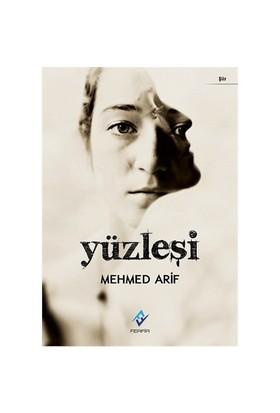 Yüzleşi-Mehmed Arif