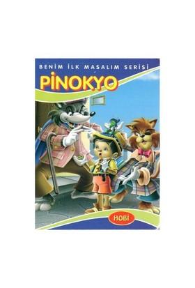 Benim İlk Masalım Serisi - Pinokyo