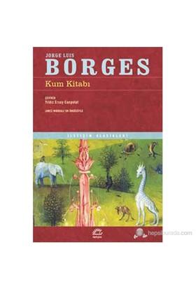 Kum Kitabı - Jorge Luis Borges