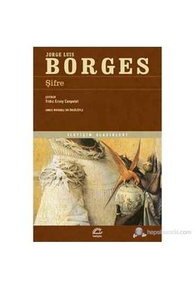 Şifre-Jorge Luis Borges