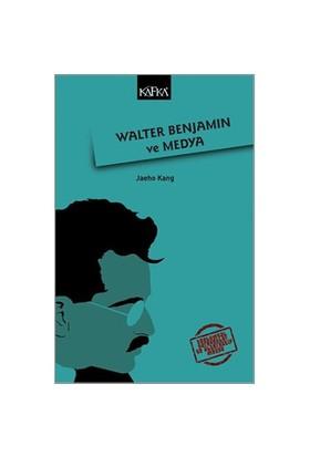 Walter Benjamin Ve Medya