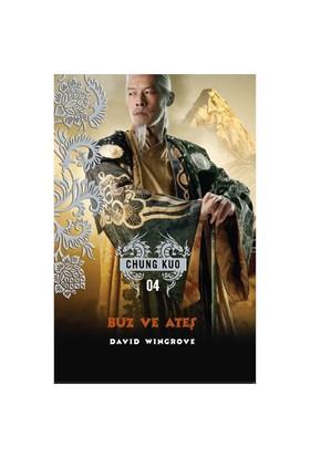 Chung Kuo 4. Kitap: Buz Ve Ateş-David Wingrove