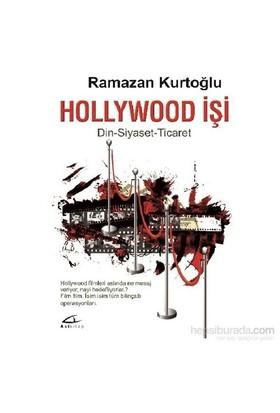 Hollywood İşi-Ramazan Kurtoğlu