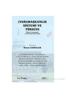 (Yarı)Başkanlık Sistemi ve Türkiye – Ülkeler, Deneyimler ve Karşılaştırmalı Analiz