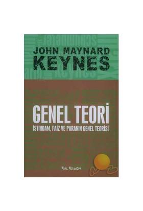 Genel Teori - İstihdam, Faiz ve Paranın Genel Teorisi - John Maynard Keynes
