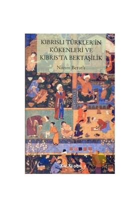 Kıbrıslı Türkler'in Kökenleri Ve Kıbrıs'ta Bektaşilik