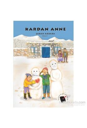 Kardan Anne - Şaban Akbaba