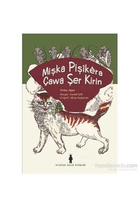 Mişka Pişîkêra - Çawa Şer Kirin-Xinko Aper