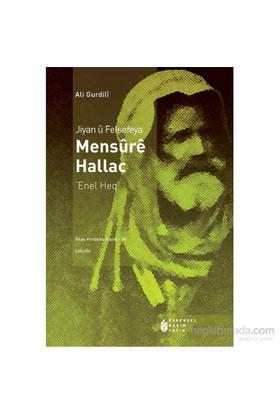 Jiyan Û Felsefeya Mensûrê Hallac-Ali Gurdili