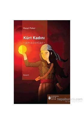 Kürt Kadını Amazonlar-Hazal Peker