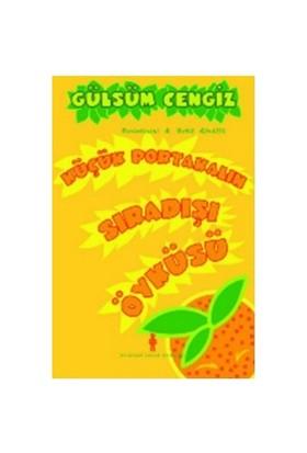 Küçük Portakalın Sıradışı Öyküsü-Gülsüm Cengiz
