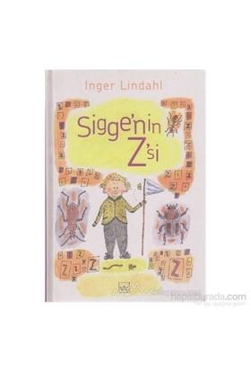 Sigge'Nin Z'Si (Ciltli)-Inger Lindahl