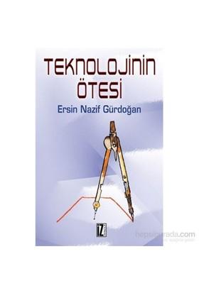 Teknolojinin Ötesi-Ersin Nazif Gürdoğan