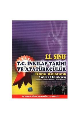 Zafer 11. Sınıf T.C. İnkilap Tarihi ve Atatürkçülük Konu Anlatımlı Soru Bankası