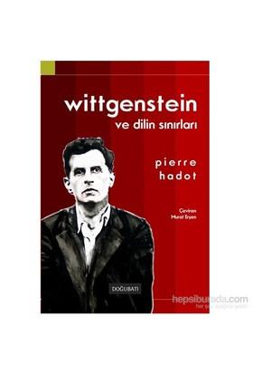 Wittgenstein Ve Dilin Sınırları-Pierre Hadot