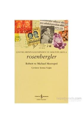 Rosenbergler - Çocukların Kaleminden Ve Mektuplarıyla-Michael Meeropol