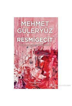 Resmi Geçit-Mehmet Güleryüz