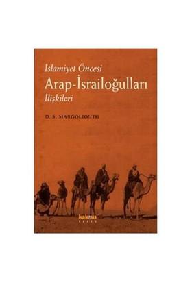 İslamiyet Öncesi Arap – İsrailoğulları İlişkileri