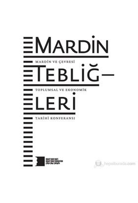 Mardin Tebliğleri - Mardin Ve Çevresi Toplumsal Ve Ekonomik Tarihi Konferansı-Kolektif