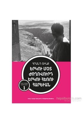 İki Yakın Halk İki Uzak Komşu Ermenice:-Hrant Dink