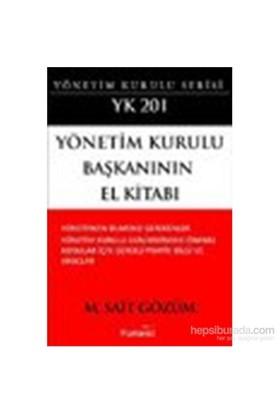 Yönetim Kurulu Başkanının El Kitabı-M. Sait Gözüm