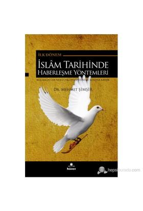 İlk Dönem İslam Tarihinde Haberleşme Yöntemleri-Mehmet Şimşir