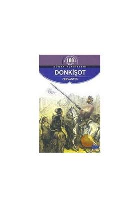 Dünya Çocuk Klasikleri Dizisi: Don Kişot - Miguel de Cervantes Saavedra