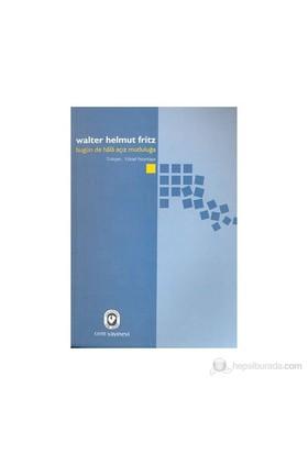 Bugün De Hala Açız Mutluluğa-Walter Helmut Fritz