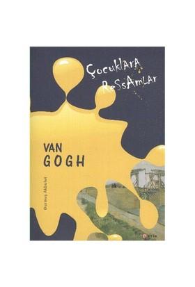 Çocuklara Ressamlar:Van Gogh - Durmuş Akbulut