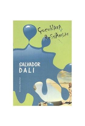 Çocuklara Ressamlar:Salvador Dali - Durmuş Akbulut