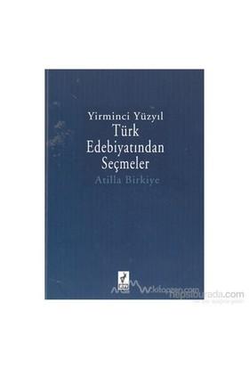 Yirminci Yüzyıl Türk Edebiyatından Seçmeler