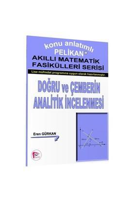 Doğru Ve Çemberin Analitik İncelenmesi - Akıllı Matematik Fasiküleri Serisi-Kolektif