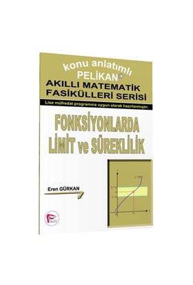 Fonksiyonlarda Limit Ve Süreklilik - Akıllı Matematik Fasiküleri Serisi-Kolektif