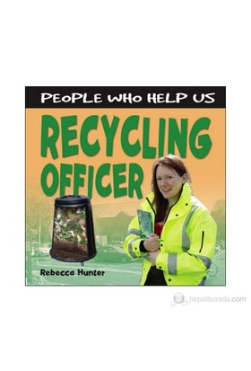 People Who Help Us: Recycling Officer