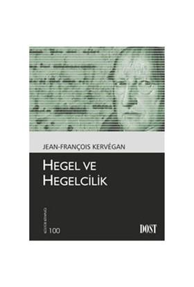 Hegel ve Hegelcilik - Jean-François Kervegan