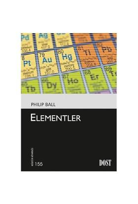 Kültür Kitaplığı 155 Elementler-Philip Ball