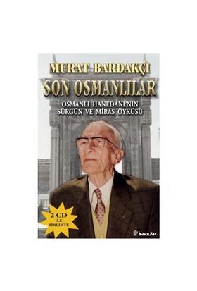 Son Osmanlılar - Murat Bardakçı