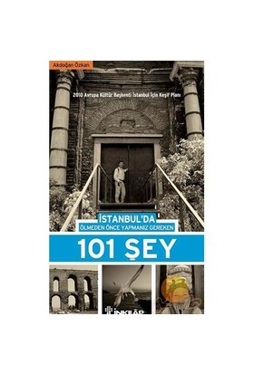 İstanbul'da Ölmeden Önce Yapmanız Gereken 101 Şey