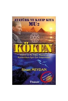 Köken: Atatürk Ve Kayıp Kıta Mu 2 - Sinan Meydan