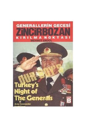 Generallerin Gecesi Zincirbozan - Kırılma Noktası