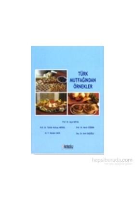 Türk Mutfağından Örnekler