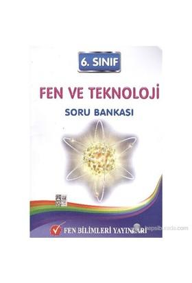 Fen 6. Sınıf Fen ve Teknoloji Soru Bankası