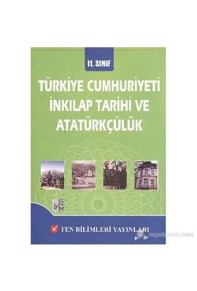Fen 11. Sınıf Türkiye Cumhuriyeti İnkilap Tarihi ve Atatürkçülük Konu Anlatımlı