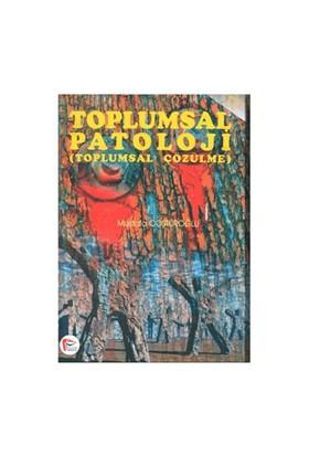 Toplumsal Patoloji